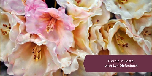 Pastel Florals with Lyn Diefenbach (1 Day)