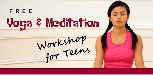 Empowerment through Yoga & Meditation for Teens