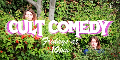 Cult Comedy | Stand-Up Every Friday At Cafe Tropical tickets