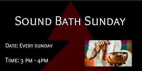 SOUND BATH SUNDAY MEDITATION tickets