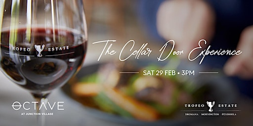 Octave & Trofeo Estate: The Cellar Door Experience