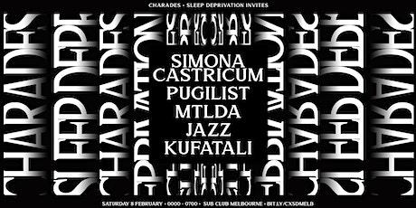 Charades x Sleep Deprivation Invites - Sub Club tickets