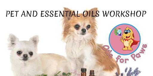 Pet and Essential Oils Workshop
