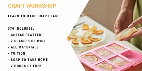 Grab a glass of wine and learn how to make soap! tickets
