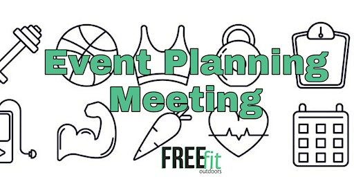 FREEfit Outdoors Planning Meeting (Free Fitness events weekly for 2020)