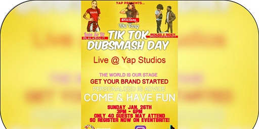 YAP Presents The TikTok/DubSmash Day