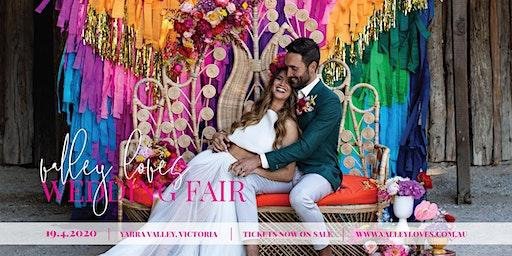 Valley Loves Wedding Fair - Yarra Valley 2020