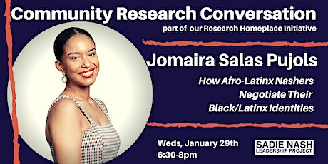 Community Research Conversation featuring Jomaira Salas Pujols tickets