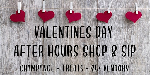 Valentines Day After Hours Sip and Shop
