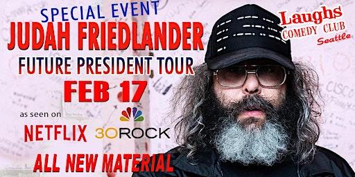 Comedian Judah Friedlander - Future President Tour: All New Material!