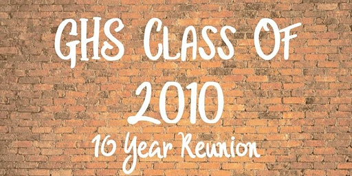 GHS 2010 Class Reunion