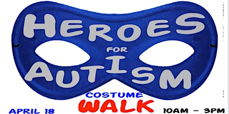 Heroes for Autism Costume Walk and Family Resource Fair - FREE EVENT tickets