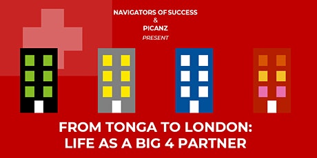 From Tonga to London: Life as a Big 4 Partner tickets