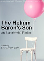 """The Helium Baron's Son"": An Experiential Fiction"