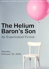 """The Helium Baron's Son"": An Experiential Fiction tickets"