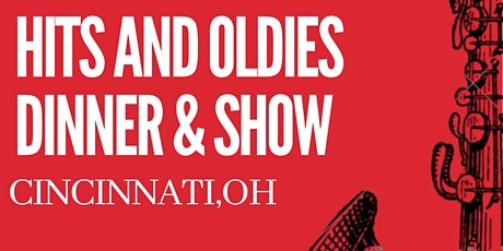 Hits and Oldies Dinner & Show! tickets