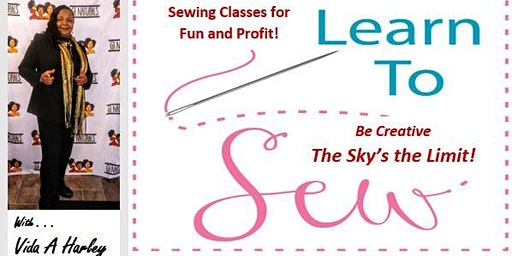 Learn to Sew For Fun and Profit!