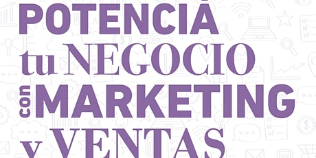 TALLER POTENCIA TU NEGOCIO CON MARKETING Y VENTAS entradas
