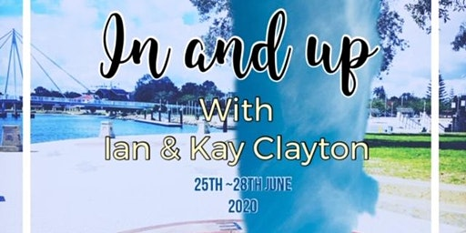 IN & UP with Ian and Kay Clayton