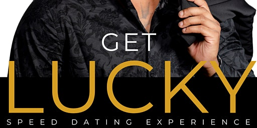 """""""Get Lucky,"""" a speed dating experience"""