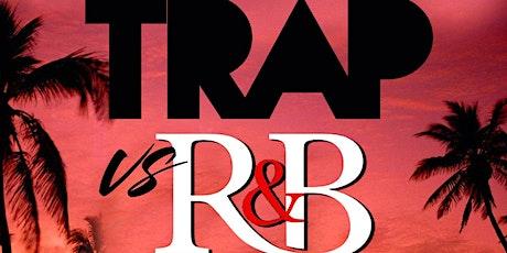 TRAP VS R&B tickets