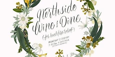 Northside Wine & Dine - Bushfire Relief tickets