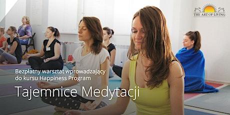 Tajemnice Medytacji- Bezpłatny warsztat wprowadzający do kursu Happiness Program - Poznan tickets