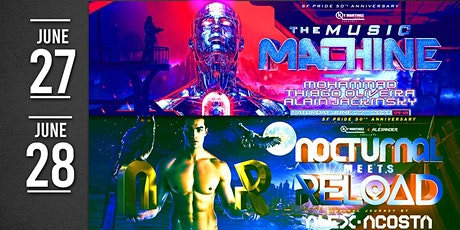 Pride 50th Anniversary 2 party pass music machine & Nocturnal meets Reload tickets