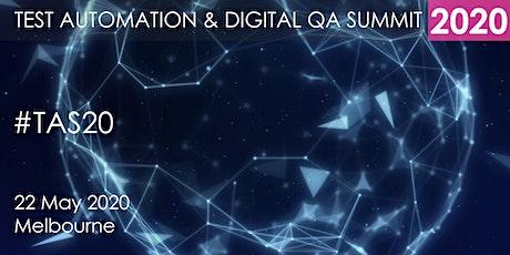 TEST AUTOMATION AND DIGITAL QA SUMMIT 2020 - Melbourne tickets