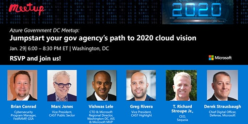Azure Gov Meetup: Jumpstart your gov agency's path to 2020 cloud vision