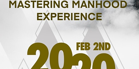 Mastering Manhood Experience tickets