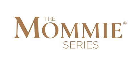 Spring Edition of The Mommie Series - San Antonio tickets