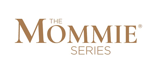 Spring Edition of The Mommie Series - San Antonio
