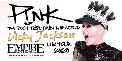 PiNK -The best tribute in the world- Vicky Jackson UK Tour 2020