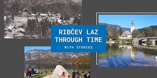 Ribčev laz through time - With Stories