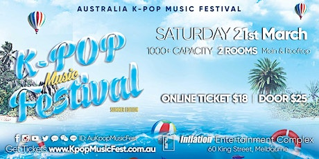 Melbourne Kpop Music Festival Sat 21st March [1000+ Capacity] SELLING FAST tickets
