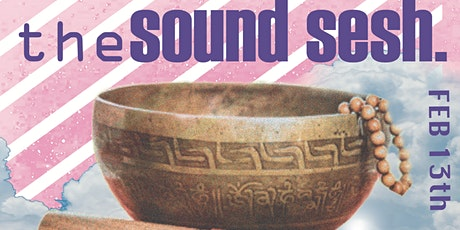 the SOUND SESH. A guided Musical meditation and Intimate Jam Session. tickets