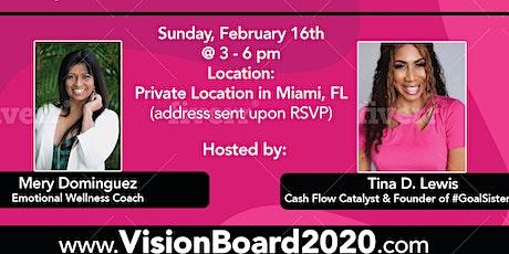 Vision Board 2020 - Miami tickets
