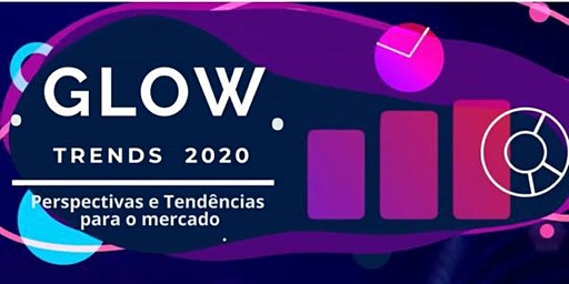 GLOW TRENDS 2020