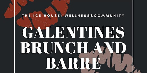 Galentines Barre and Brunch