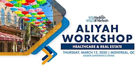 Aliyah Workshop in Montreal: Healthcare & Real Estate in Israel tickets