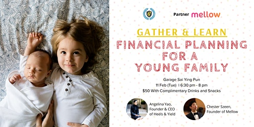 Gather & Learn: Financial Planning For A Young Family