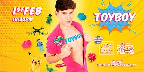 Toyboy ⚣ Dublin | Gra Ferreira & Rafa Mafra tickets