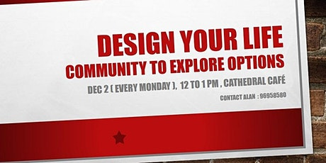 M@C Design Your Life Weekly Lunch Meetups