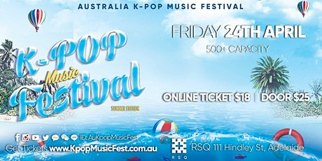 Adelaide Kpop Music Festival Friday 24th April [Early Bird SELLING FAST] tickets