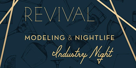 Modeling & Nightlife Industry Night - Downtown Sacramento @ Revival tickets