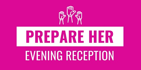 Perpare Her Launch Reception tickets