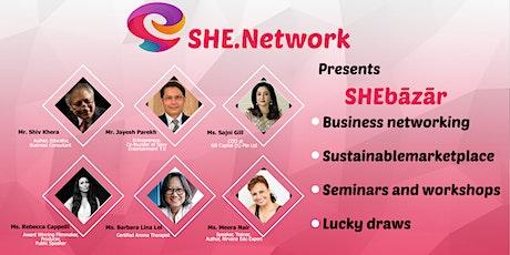 SHEBāzār - Launch Event (Inspire+Network+Market) tickets