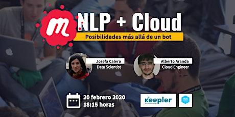 Meetup: NLP + Cloud: posibilidades más allá de un bot entradas