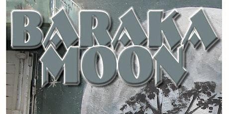 Baraka Moon tickets
